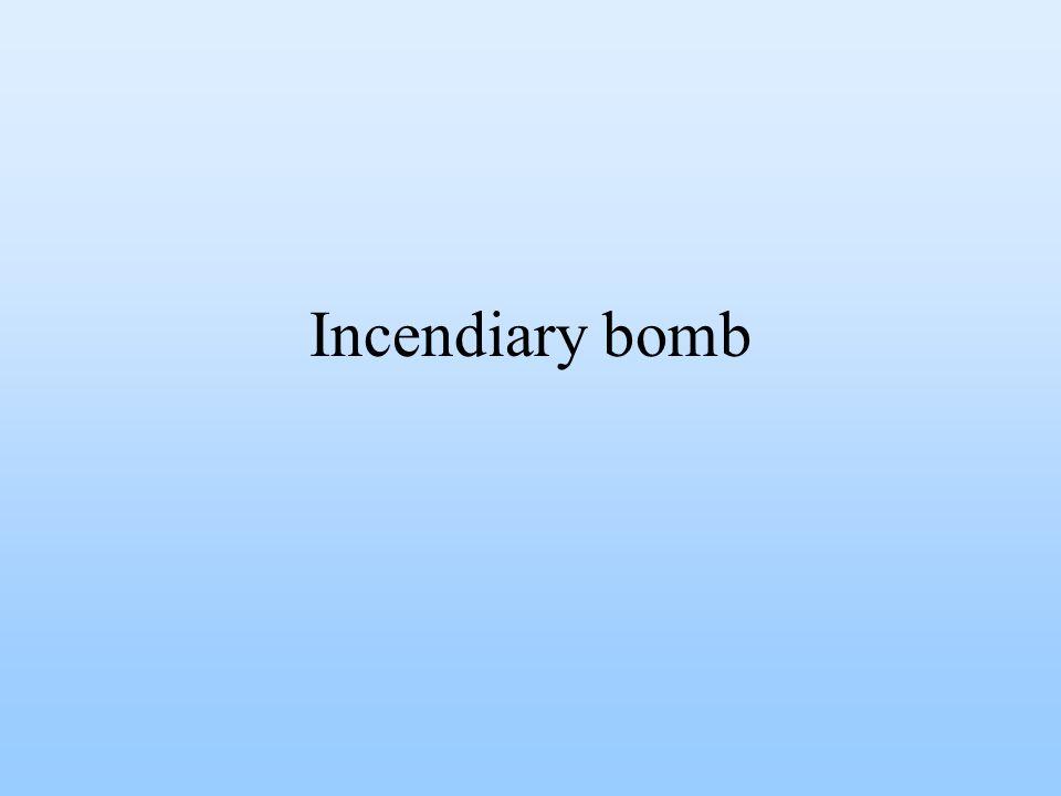 Incendiary bomb
