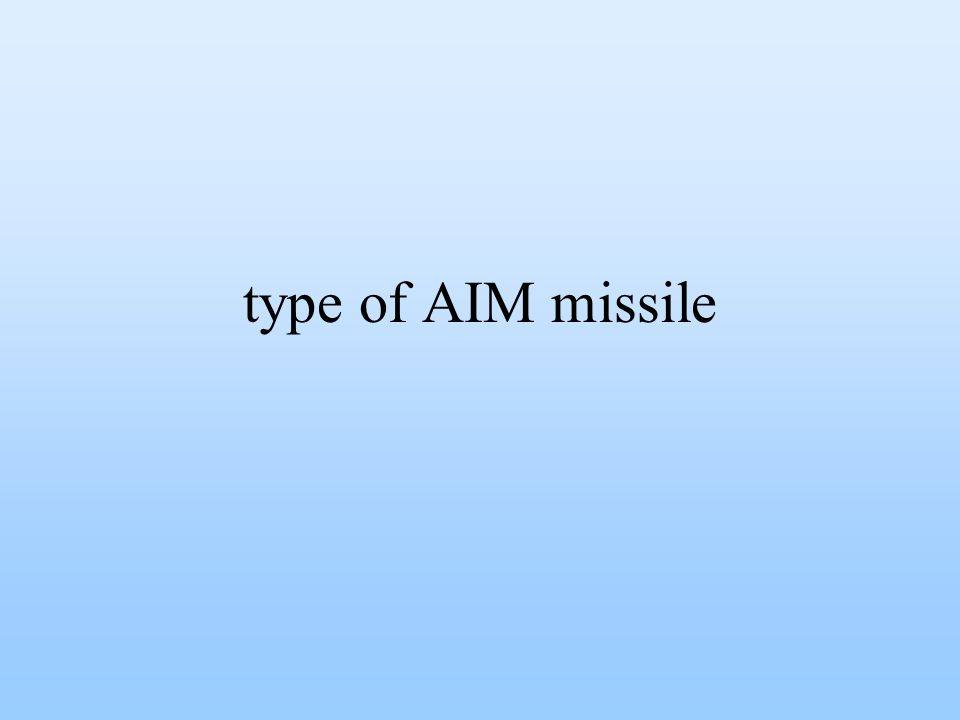 type of AIM missile