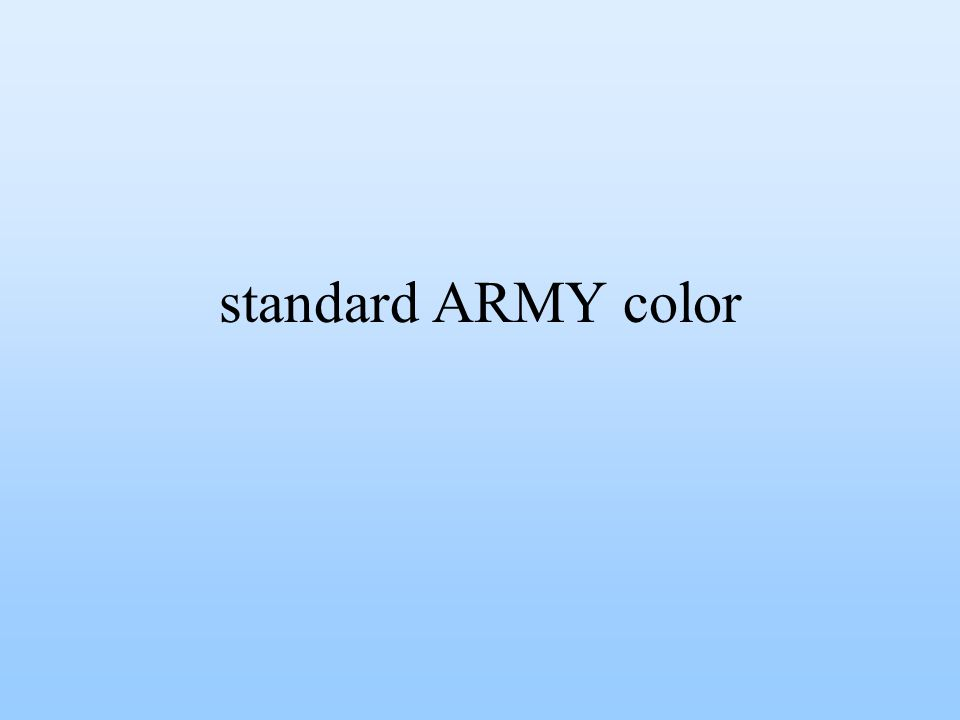 standard ARMY color