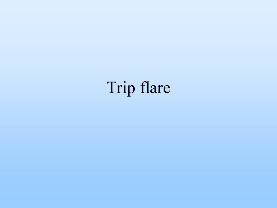 Trip flare