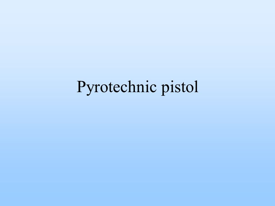 Pyrotechnic pistol