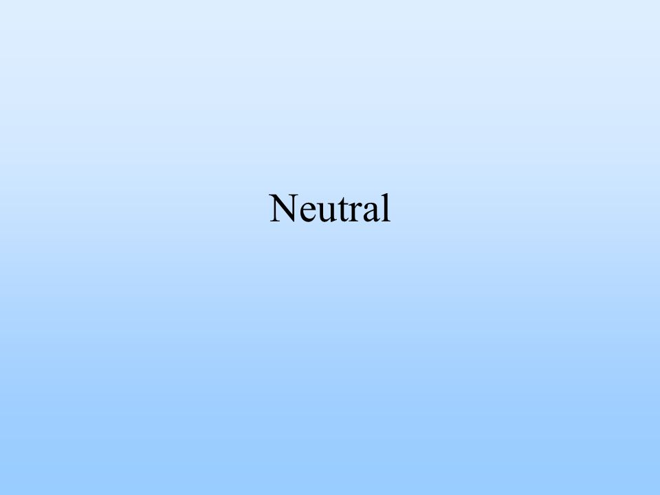 Neutral