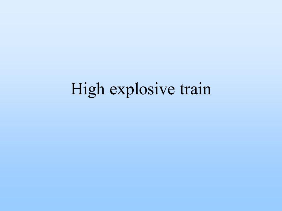 High explosive train