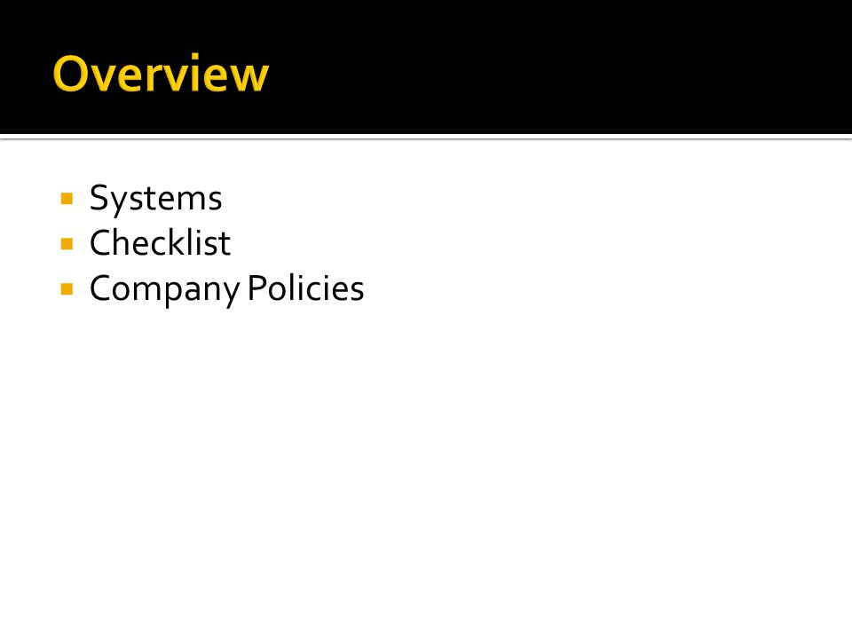  Systems  Checklist  Company Policies