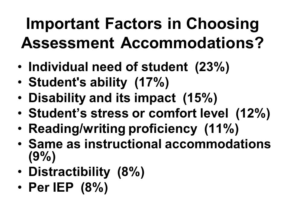 Important Factors in Choosing Assessment Accommodations.