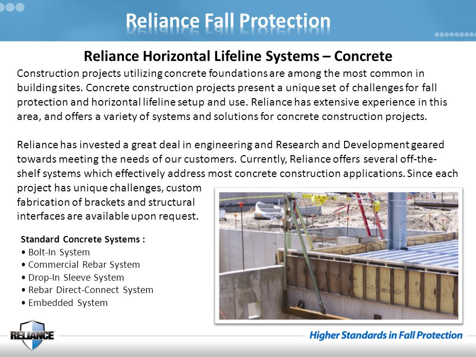 Reliance Horizontal Lifeline Systems – Concrete Construction projects utilizing concrete foundations are among the most common in building sites.