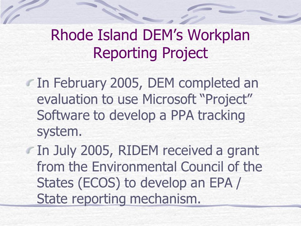 Rhode Island DEM's Workplan Reporting Project EPA Innovations Conference Denver, Colorado January 2006 Thomas D.