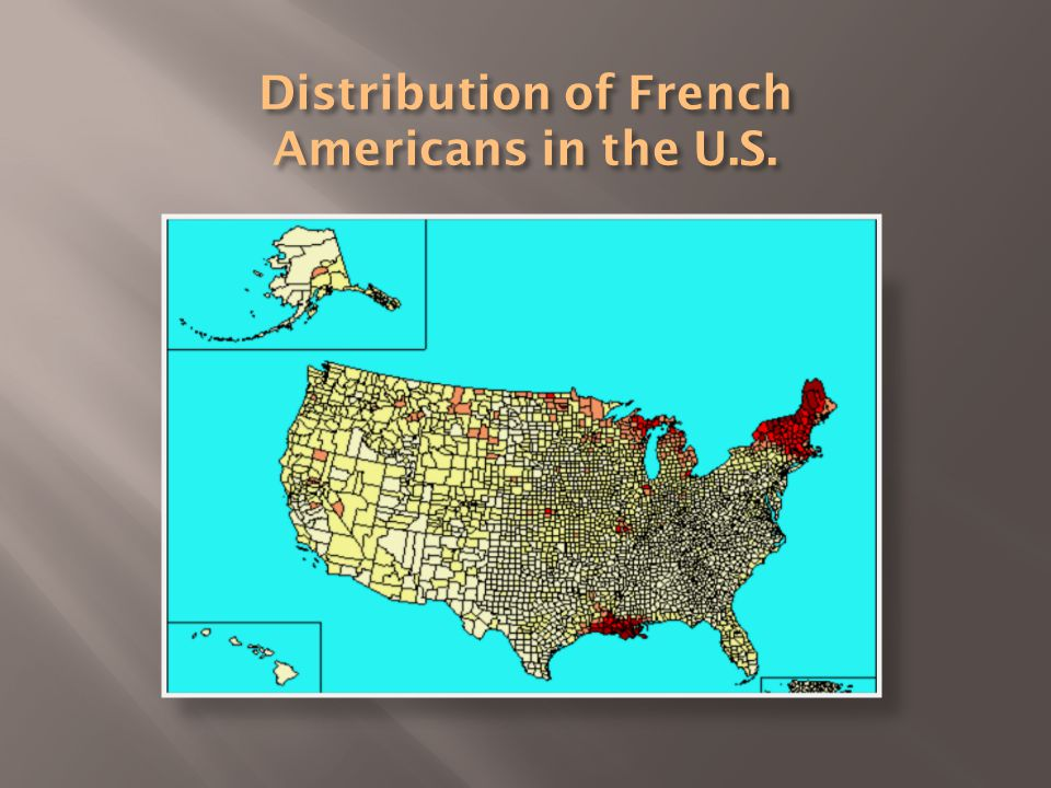 StatePopulation In 1860 % of French Distribution Population In 1880 % of French distribution Maine7,49020.029,00013.9 New Hampshire 1,7804.726,20012.6 Vermont16,58044.333,50016.1 Massachusetts7,78020.881,00038.9 Rhode Island1,8105.019,8009.5 Connecticut1,9805.318,5008.9 Total37,420100.0208,100100.0