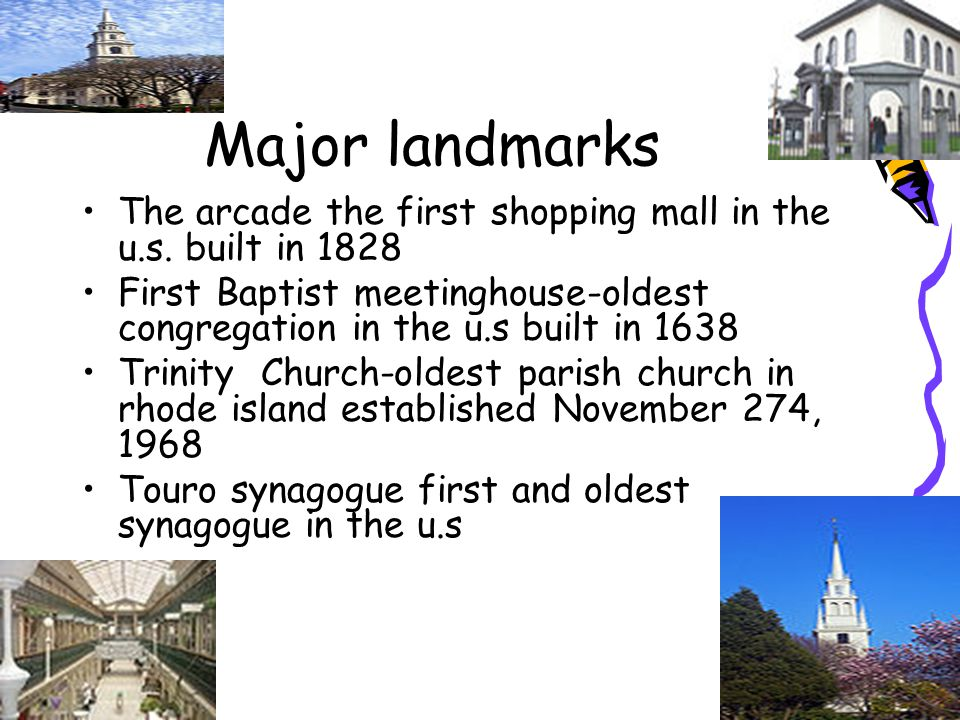 Major landmarks The arcade the first shopping mall in the u.s.