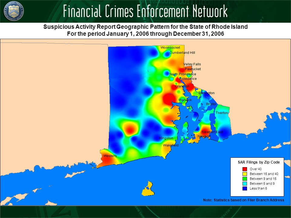 Suspicious Activity Report Geographic Pattern for the State of Rhode Island For the period January 1, 2006 through December 31, 2006 SAR Filings by Zi