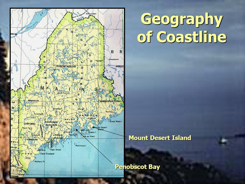 Geography of Coastline Mount Desert Island Penobscot Bay