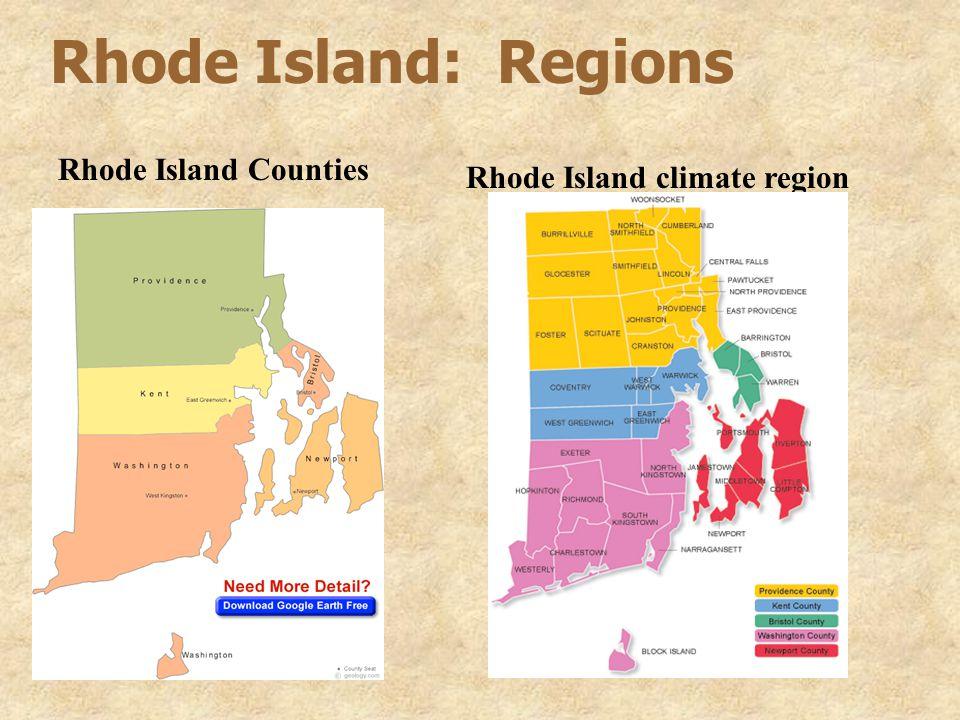 Rhode Island: Regions Rhode Island Counties Rhode Island climate region