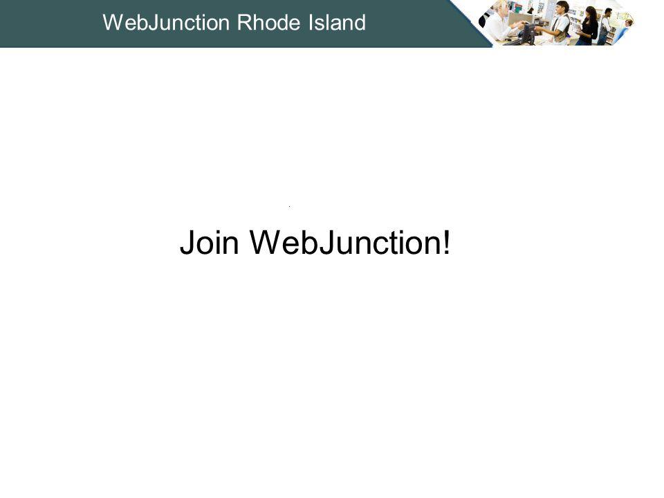 31 WebJunction Rhode Island Join WebJunction!