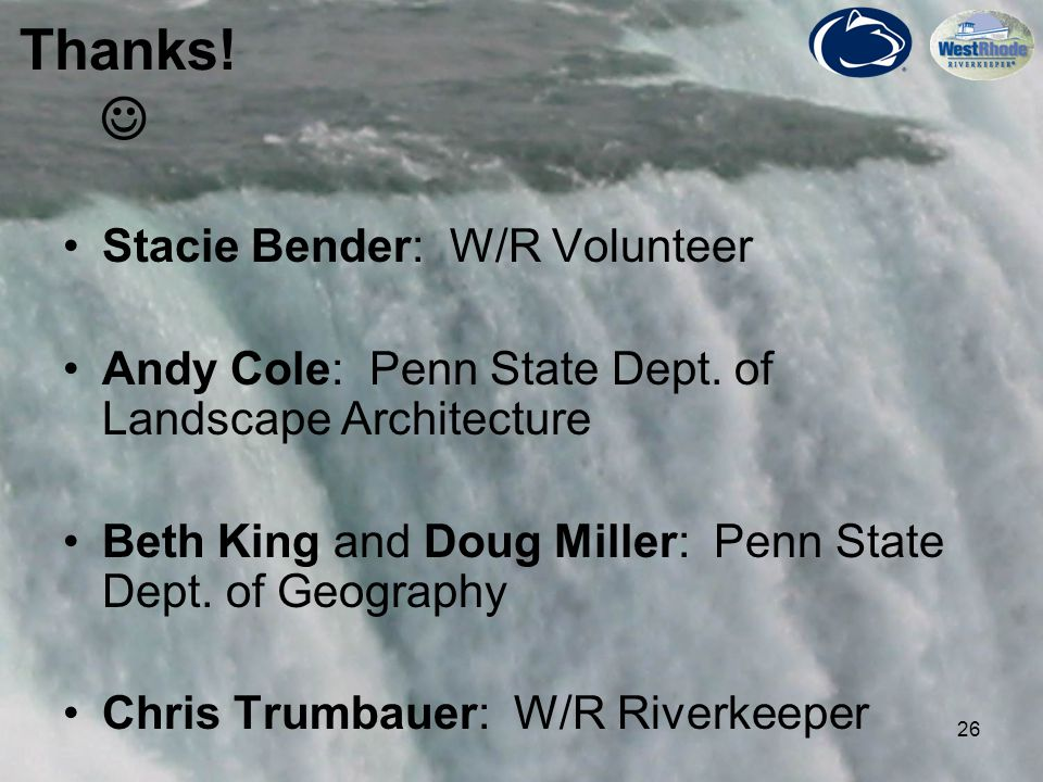 26 Stacie Bender: W/R Volunteer Andy Cole: Penn State Dept.