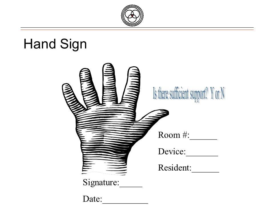 Quality Partners of Rhode Island Hand Sign Room #:______ Device:_______ Resident:______ Signature:_____ Date:__________