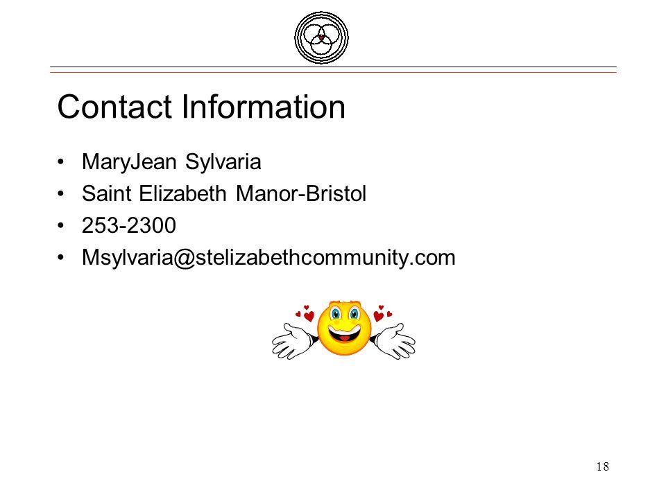 Quality Partners of Rhode Island Contact Information MaryJean Sylvaria Saint Elizabeth Manor-Bristol 253-2300 Msylvaria@stelizabethcommunity.com 18