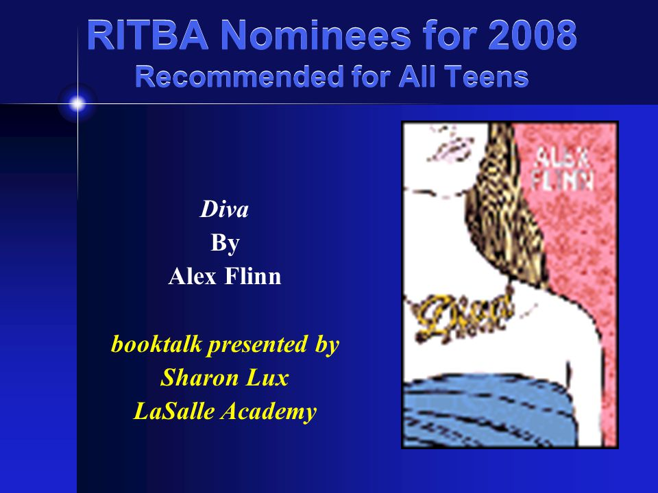 RITBA Nominees for 2008 Recommended for All Teens A Brief Chapter in My Impossible Life by Dana Reinhardt