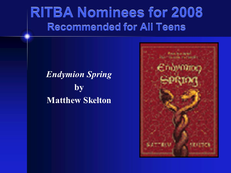 RITBA Nominees for 2008 Recommended for All Teens Diva By Alex Flinn booktalk presented by Sharon Lux LaSalle Academy