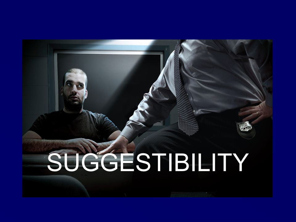 SUGGESTIBILITY