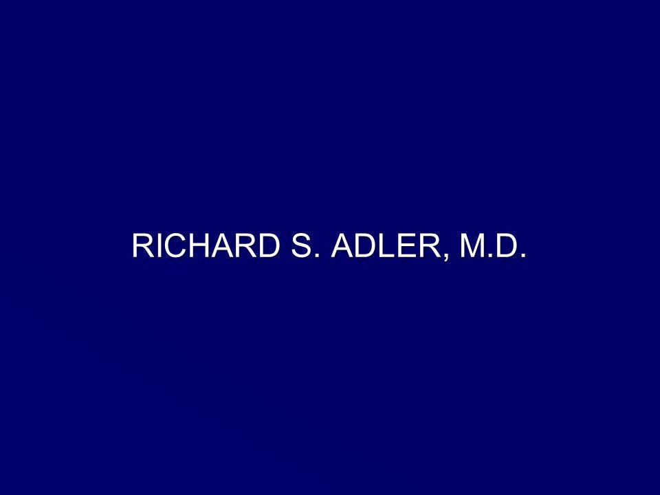 RICHARD S. ADLER, M.D.