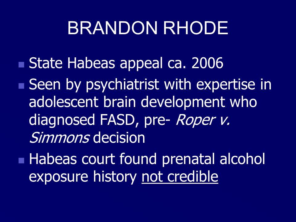 BRANDON RHODE State Habeas appeal ca.