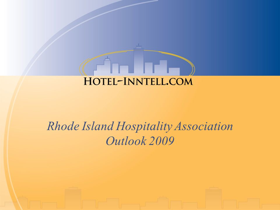 Rhode Island Hospitality Association Outlook 2009