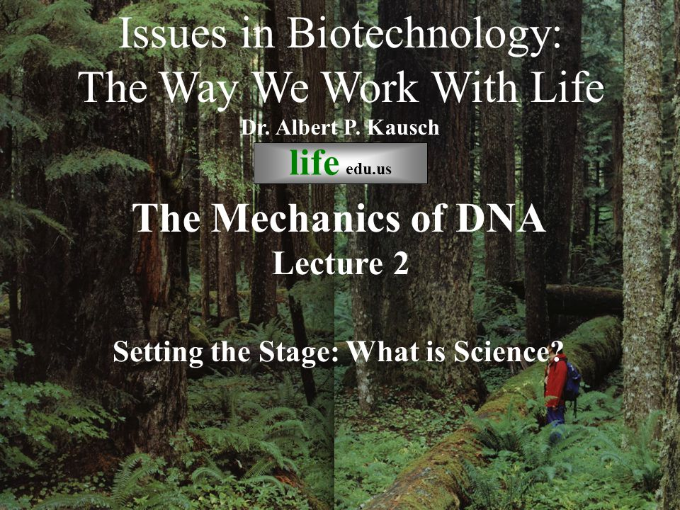 © life_edu Lecture 2 Setting the Stage: What is Science.