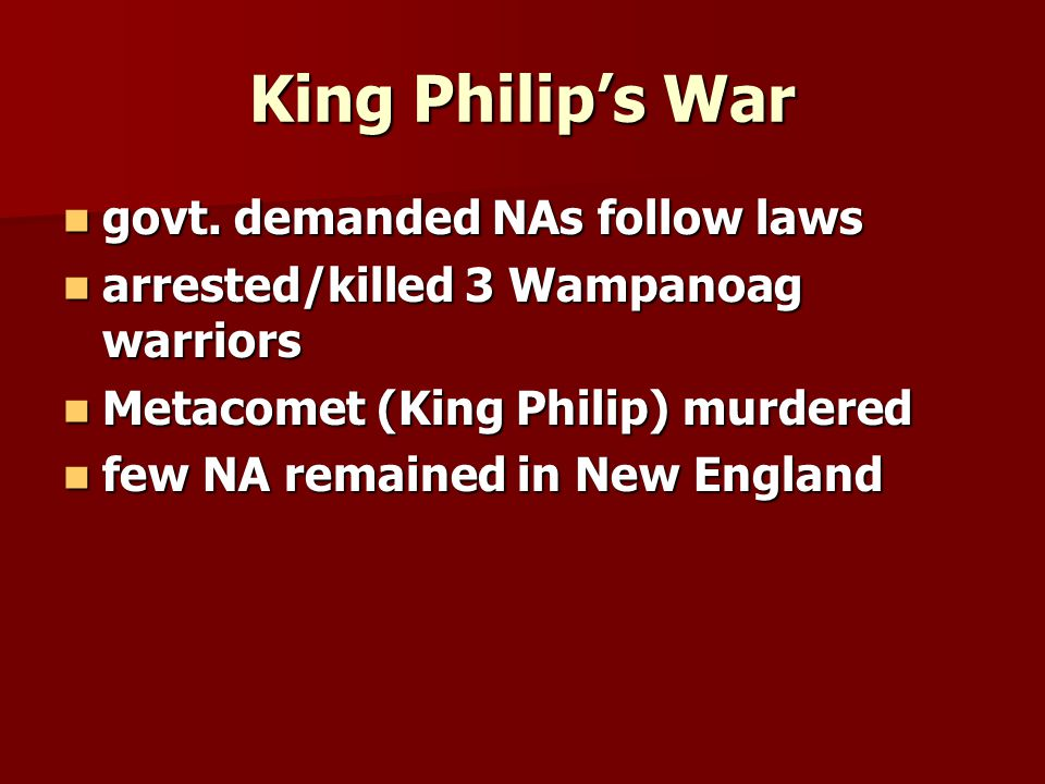 King Philip's War govt. demanded NAs follow laws govt.