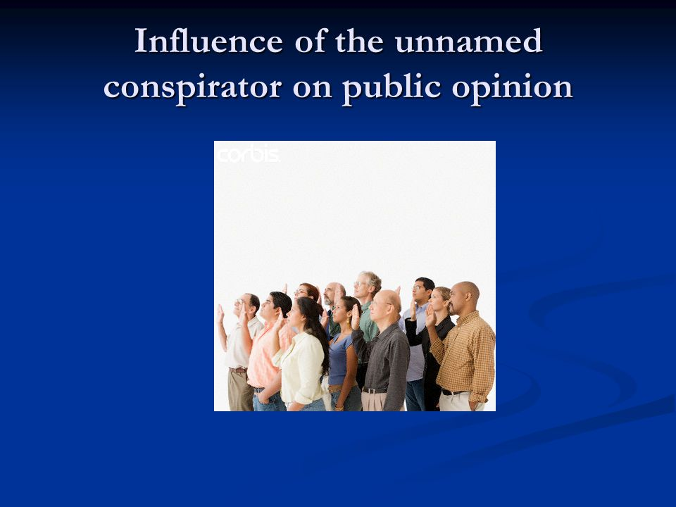 Influence of Unnamed conspirator on jurors
