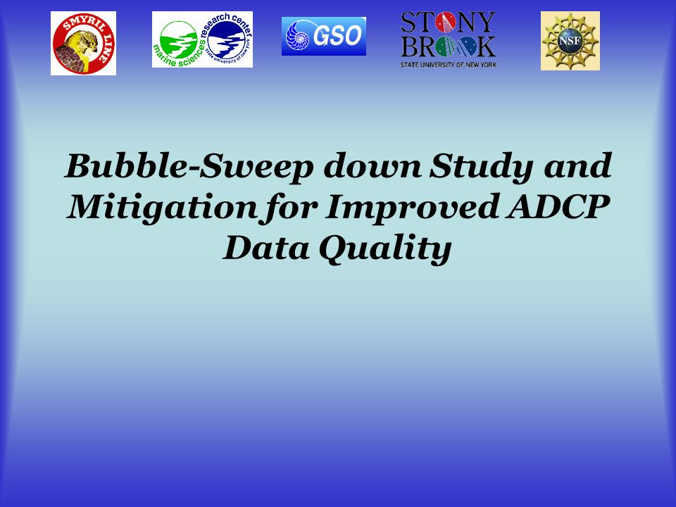 Bubble-Sweep down Study and Mitigation for Improved ADCP Data Quality