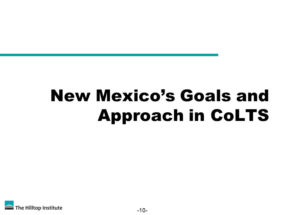 -10- New Mexico's Goals and Approach in CoLTS