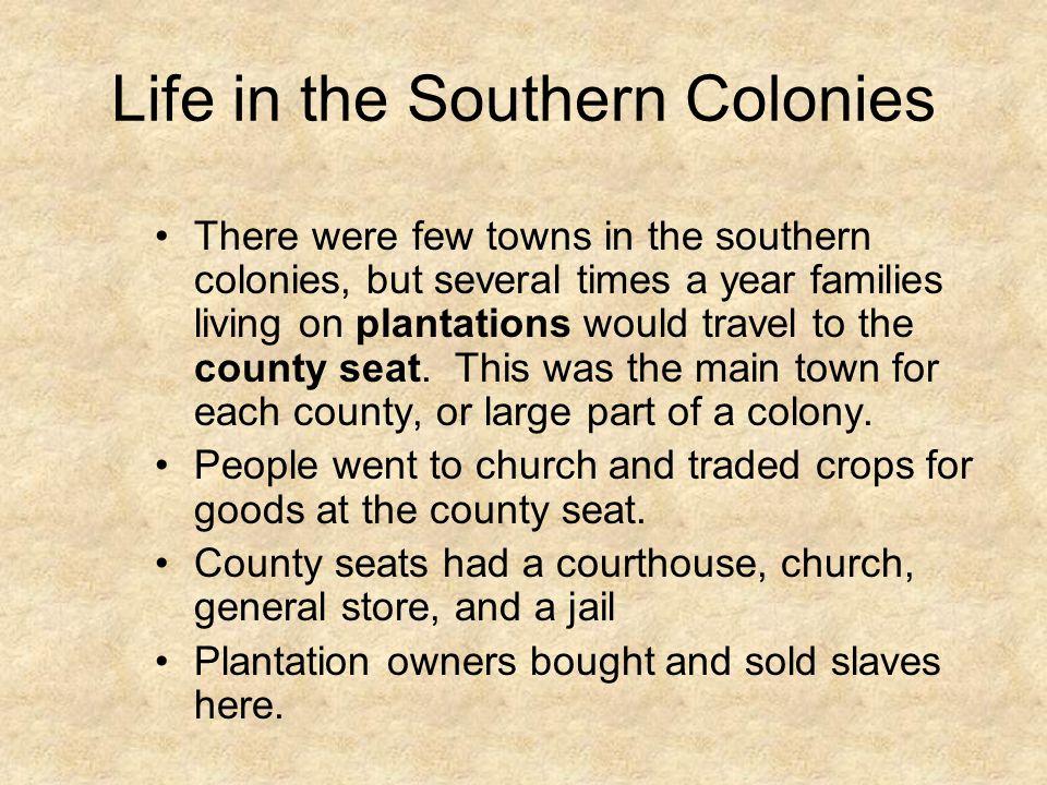 The Southern Colonies Virginia North Carolina South Carolina Georgia