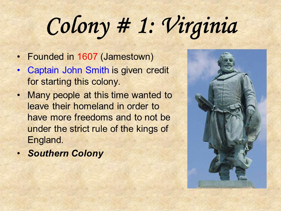 Colony #9: New Hampshire Sold to the king of England in 1679.