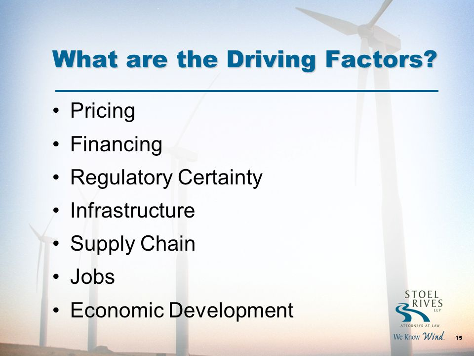 What are the Driving Factors.
