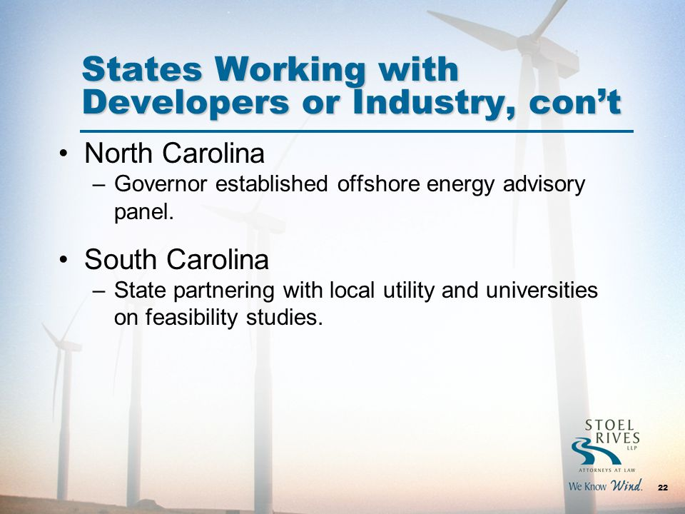 North Carolina –Governor established offshore energy advisory panel.