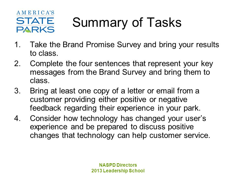 NASPD Directors 2013 Leadership School Summary of Tasks 1.Take the Brand Promise Survey and bring your results to class.