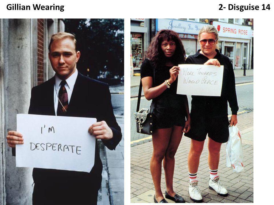 2- Disguise 14Gillian Wearing