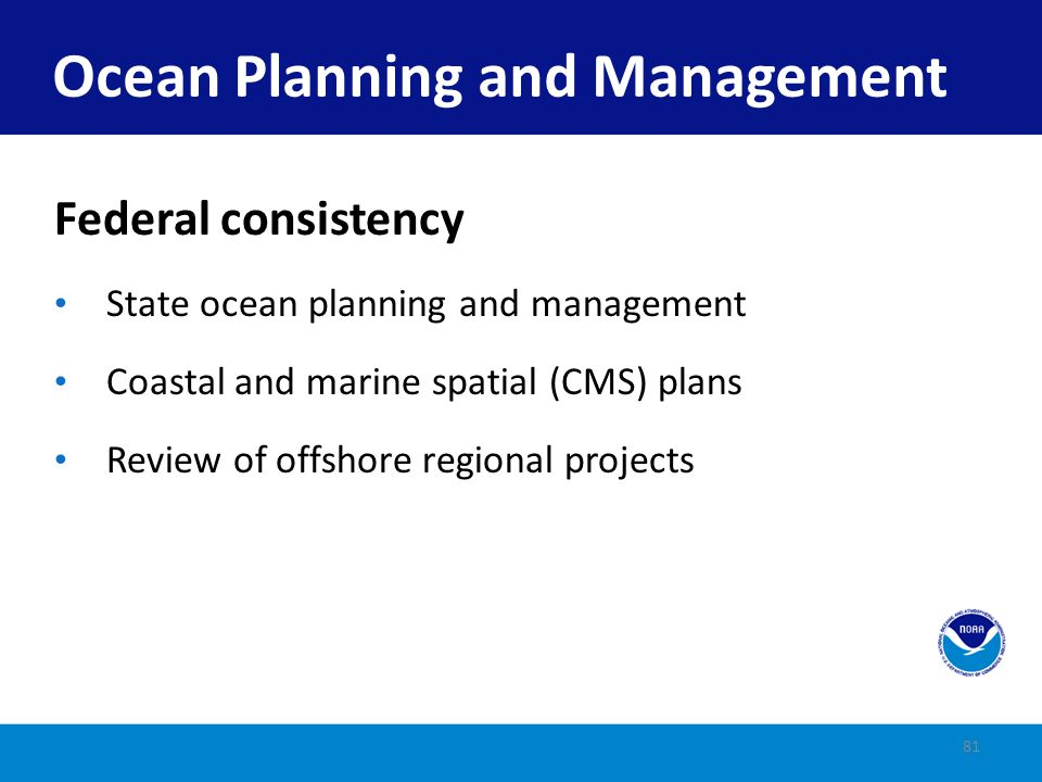 State ocean plans (e.g., Massachusetts, Oregon, and Rhode Island) Some states have GLDs (e.g., Connecticut, Delaware, and Rhode Island) State Ocean Plans 82