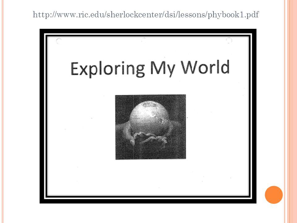 http://www.ric.edu/sherlockcenter/dsi/lessons/phybook1.pdf