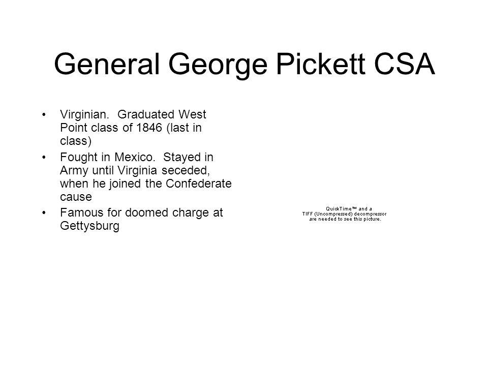 General George Pickett CSA Virginian.
