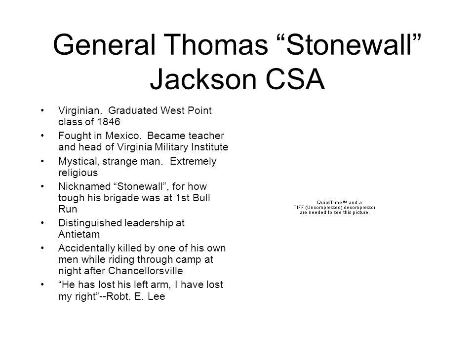 General Thomas Stonewall Jackson CSA Virginian.