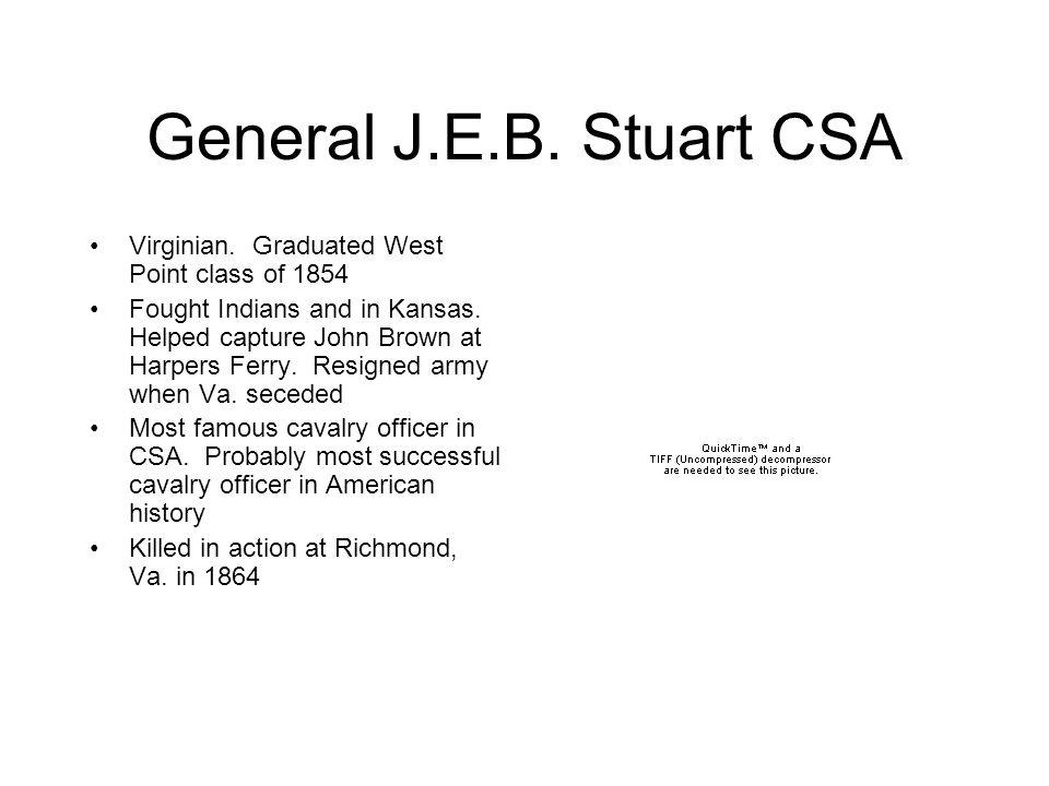 General J.E.B. Stuart CSA Virginian.