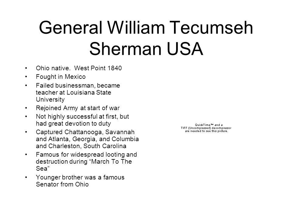 General William Tecumseh Sherman USA Ohio native.