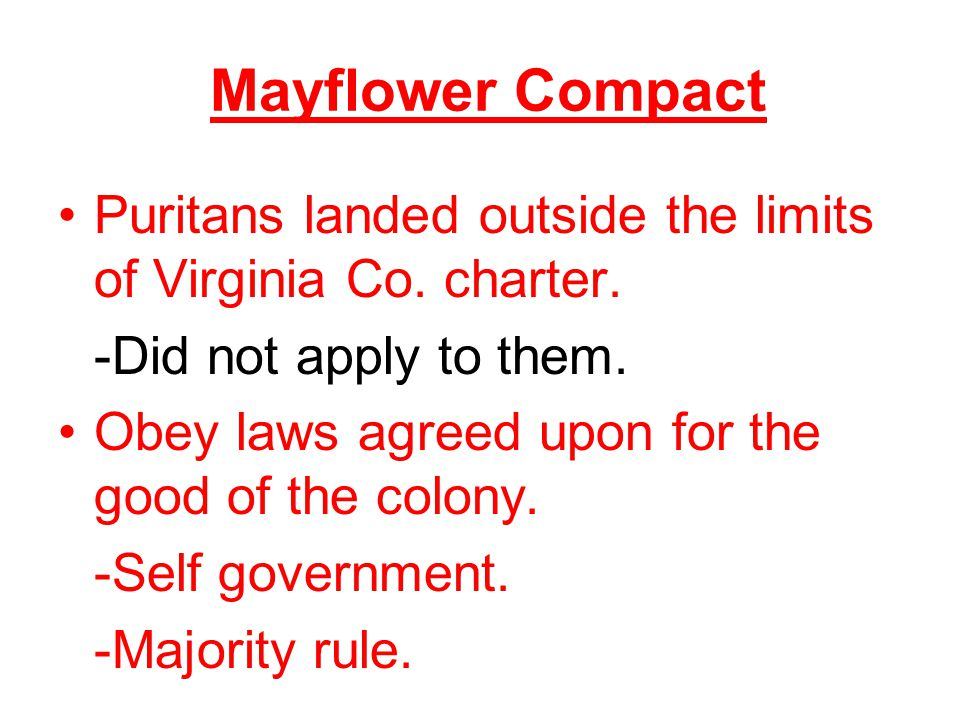 Mayflower Compact Puritans landed outside the limits of Virginia Co.