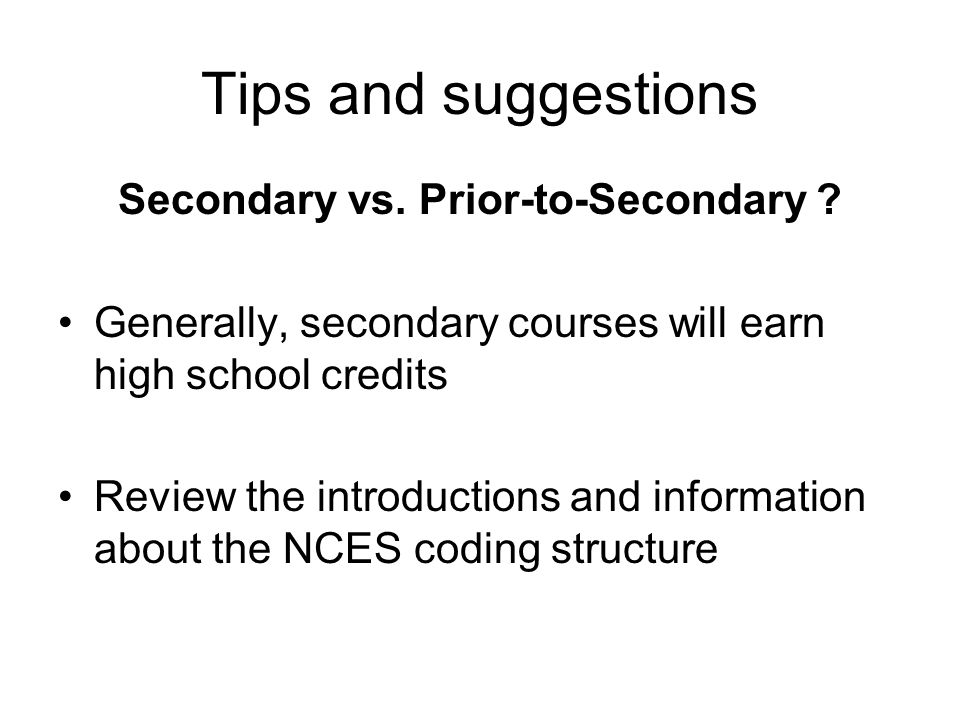 Secondary vs. Prior-to-Secondary .