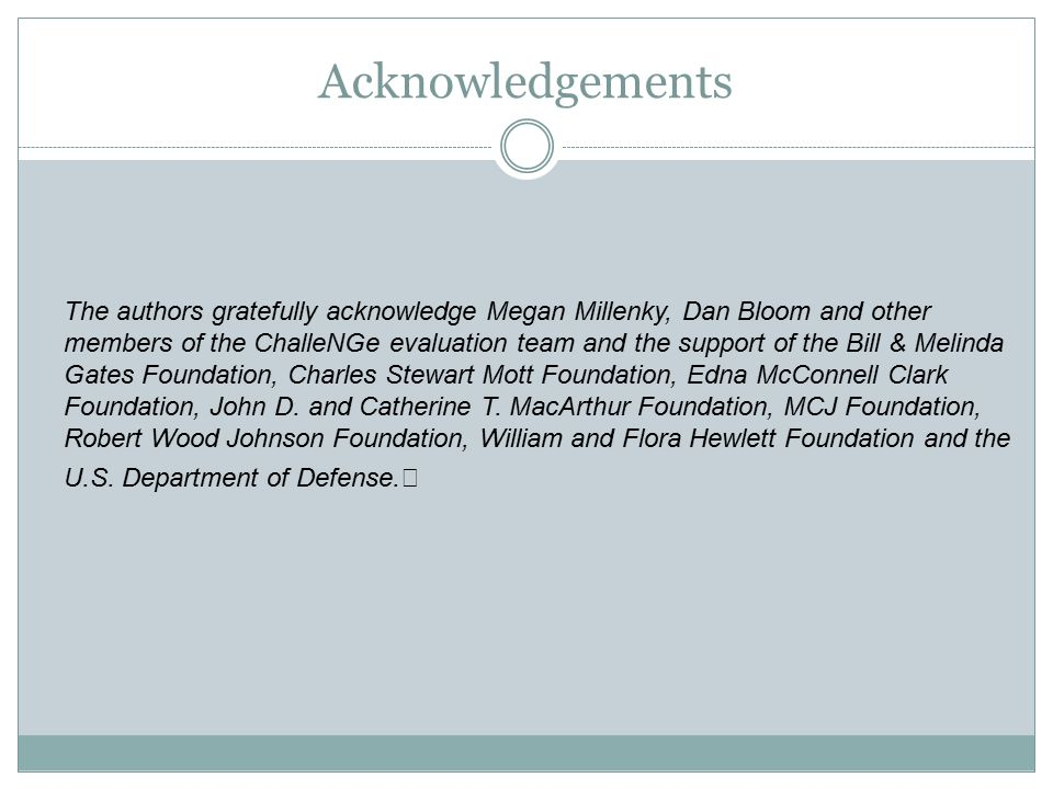 Acknowledgements The authors gratefully acknowledge Megan Millenky, Dan Bloom and other members of the ChalleNGe evaluation team and the support of th