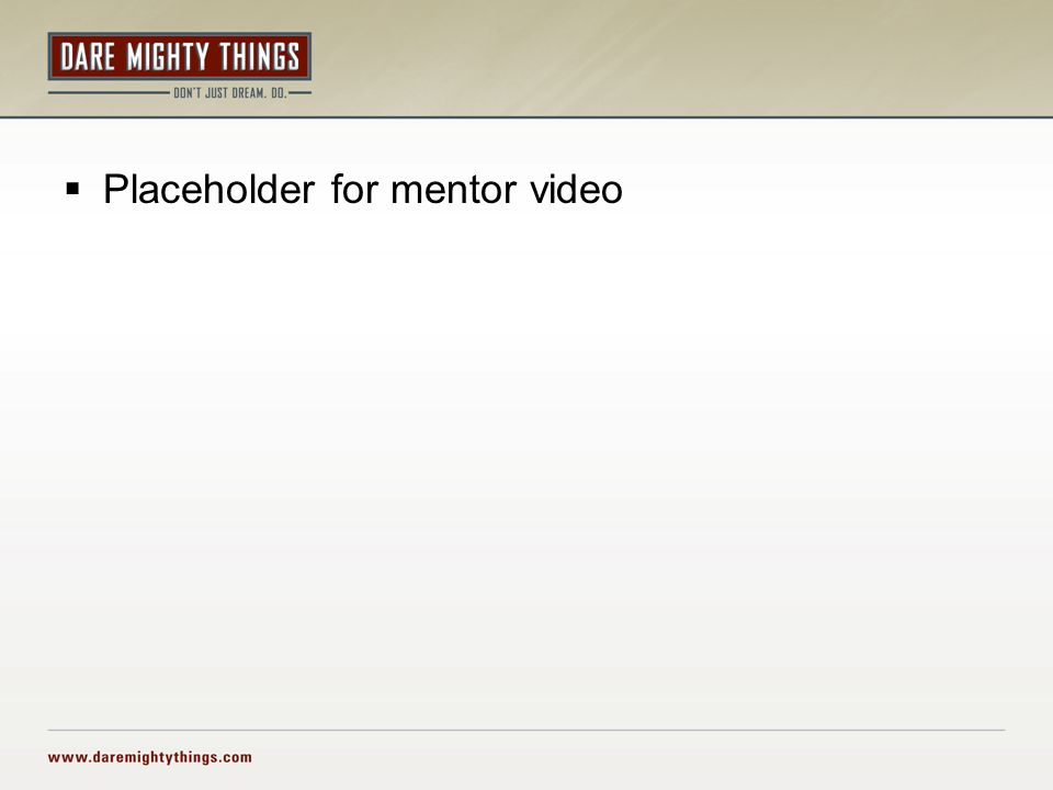  Placeholder for mentor video