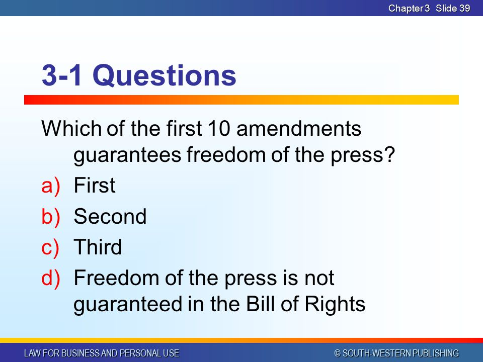 LAW FOR BUSINESS AND PERSONAL USE © SOUTH-WESTERN PUBLISHING Chapter 3Slide 38 3-1 Questions Rhode Island