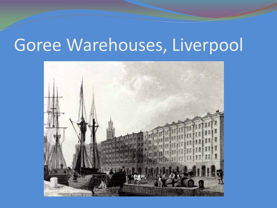 Goree Warehouses, Liverpool