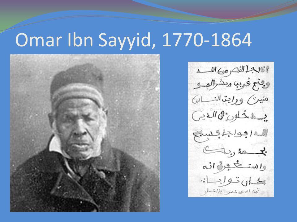 Omar Ibn Sayyid, 1770-1864